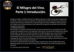 El médico y científico francés Louis Pasteur dijo que el vino es la más sana e higiénica de las bebidas.