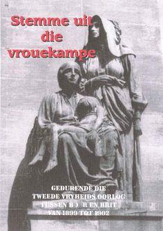 Stemme uit die Vrouekampe, versamel deur M. African History, Afrikaans, Family History, 19th Century, Empire, War, Genealogy