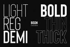 Bison is a strong fontfamily and sophisticated sans serif. Inspired by the animal, it's sturdy uncompromising style is felt through the controlled letterforms and modern touches. A balance of hard lines and smooth curves. Each font in the family can stand on its own, dynamic and authoritative in their own right. #ad