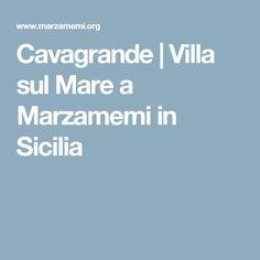 Cavagrande | Villa sul Mare a Marzamemi in Sicilia