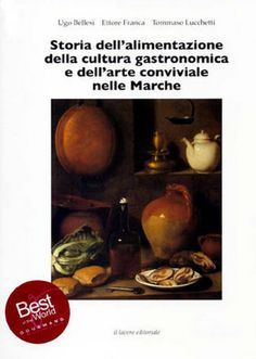 Food history and culture of Le Marche