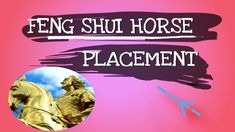 Feng Shui Horse Placement In Home -Placing Horses Feng Shui Horse, Horses, Horse