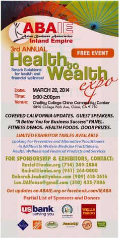 3rd Annual Health to Wealth Expo coming on March 20, 2014 at the Chaffey College Chino Community Center #inlandempire #event #health #holistic #medical #screenings #yoga #meditation #acupuncture #chiropractic #vegan #vegetarian #healthyliving #preventive #modalities #speakers #paneldiscussion #fitnessdemos #doorprizes