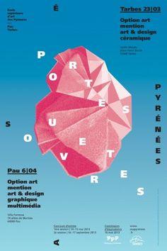 École supérieure d'art des Pyrénées - Portes ouvertes Formation Continue, Design Graphique, Jpo, Chart, Graphic Design, 2013, Posters, Open House, Digital Image