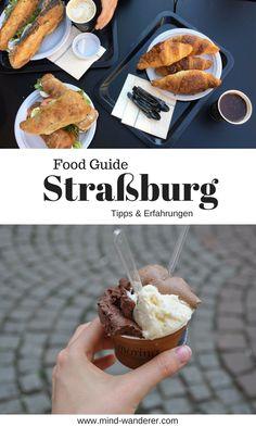 Tipps und Erfahrungen zum Essen in Straßburg, Frankreich, food guide, strasbourg, france