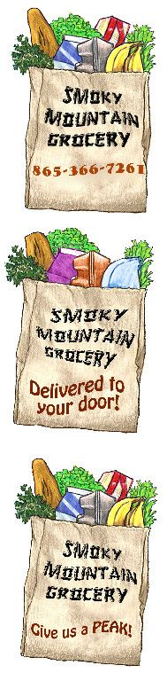 Smoky Mountain Grocery - We want to make your stay in the Sevierville, Gatlinburg, Pigeon Forge area an easy one!! What would be easier than Smoky Mountain Grocery delivering your vittles while you enjoy the beauty of East Tennessee? Grocery shopping made easy! Now offering Pre-Arrival service. Call ahead to have your kitchen stocked before you arrive!