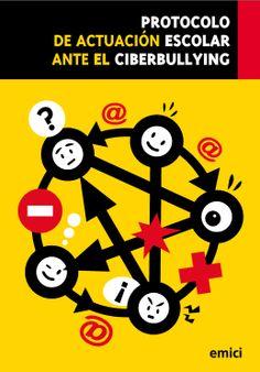 Protocolo de actuación escolar ante el ciberbullying