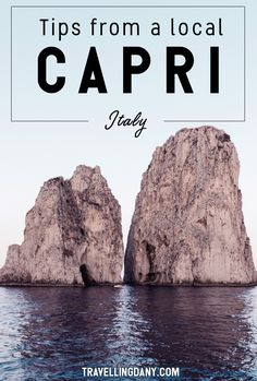 The best guide to Capri from a local // Capri luogo