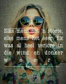 elke mens het 'n storie, elke mens het seer Bible Quotes, Me Quotes, Qoutes, 100 Words, Wise Words, Afrikaanse Quotes, Wisdom, Sayings, Captions