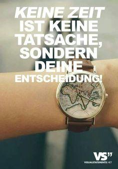 """""""Keine Zeit ist keine Tatsache, sondern deine Entscheidung!"""" Gold Watch, Rose Gold, Watches, Signs, Silver, Pictures, Accessories, Insight, Facts"""