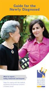 Guide for the Newly Diagnosed - Living Beyond Breast Cancer