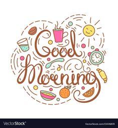 Good morning text vector image on VectorStock Good Morning Honey, Cute Good Morning Quotes, Good Morning Images Hd, Good Morning Texts, Good Morning Picture, Good Morning Coffee, Morning Inspirational Quotes, Good Morning Greetings, Good Morning Good Night