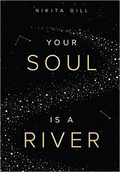 Your Soul is a River eBook: Nikita Gill, Thought Catalog: Amazon.com.au: Kindle Store