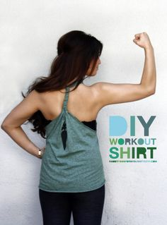 Make your own work out shirt...super fun and easy! If the pic doesn't work click on the link:   http://rabbitfoodformybunnyteeth.com/diy-workout-shirt/