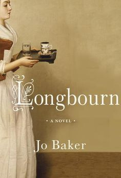 Longbourn: Downton Abbey meets Pride and Prejudice.