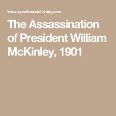 The Assassination of President William McKinley, 1901