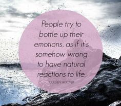 bottle up emotions colleen hoover quote