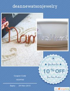We are happy to announce 10% OFF our Entire Store. Coupon Code: 10OFF30 Min Purchase: 30.00 Expiry: 29-Nov-2015 Click here to view all products:  Click here to avail coupon: https://orangetwig.com/shops/AAAE9EA/campaigns/AABffaE?cb=2015011&sn=deannewatsonjewelry&ch=pin&crid=AABffbv