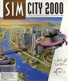 Sim City 2000 (1994) - This was my brother's game, but I spent a lot of time playing it, too.