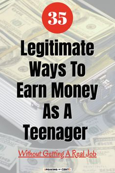 35 Legitimate Ways to make Money for teens (without getting a real job) - Speaking of Cents - Earn Money Ways To Earn Money, Make Money Fast, Make Money From Home, Money Tips, Money Saving Tips, Make Money Online, Making Money Teens, Legitimate Online Jobs, Jobs For Teens