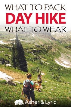 Day hikes are the perfect way to escape the rut of everyday life for, well, a day! Before you go, check out this day hike packing list and adapt these items to fit your needs based on weather and the remoteness of your destination, as well as your hiking experience. We also include a section on what to wear on a day hike, what NOT to bring and other important FAQs. | Asher & Lyric Travel With Kids, Family Travel, Group Travel, Hiking Essentials, Day Hike, What To Pack, Outdoor Activities, Summer Activities, Travel Tips