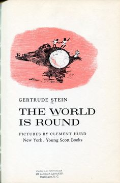 Gertrude Stein. The World is Round. I HAVE TO HAVE THIS.