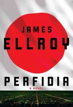 Perfidia by James Ellroy.  Click the cover image to check out or request the mystery kindle.