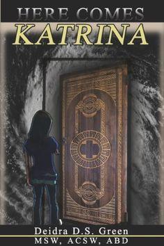 Here Comes Katrina by Deidra D. S. Green, http://www.amazon.com/gp/product/B0082BTYLU/ref=cm_sw_r_pi_alp_XeHpqb0YS6XH5