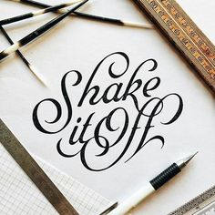 "#Shake it off"" #calligraphy #brushlettering"
