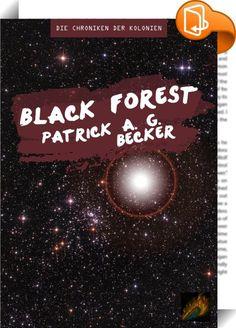 Black Forest    :  Die Reise des Kolonisierungsraumschiffs Black Forest beginnt, allerdings kommt es kurz nach dem Eintritt in den Hyperraum zu unvorhergesehenen Herausforderungen für die Besatzung rund um Oberleutnant Nala Fuchs.
