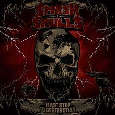 Smash Skulls album cover by Pedro Semeano ~ www.facebook.com/graphicallegiance