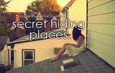 Escondites secretos.