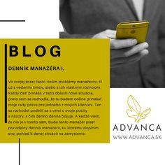 Blog, ktorý ponúka tipy a praktické rady pri riadení a vedení ľudí. Denník manažéra I. sa venuje vedeniu ľudí, keď ide manažér na dovolenku.  Rady poskytujú psychológovia dlhodobo pôsobiaci v pracovnej sféra a v korporátoch z rôznych odvetví. Blog, Blogging