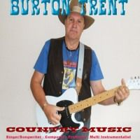 With This Guy - Burton Trent (new Song ) by Burton Trent Country Music on SoundCloud