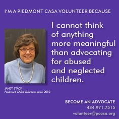 To read more from Piedmont CASA Volunteer Janet Stack, click here: http://www.pcasa.org/testimonials5.php