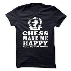 Awesome Tee  chess make me happy T shirt