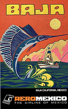 Baja California vintage poster...love it
