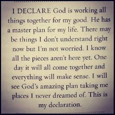 God is working all things together for my good!