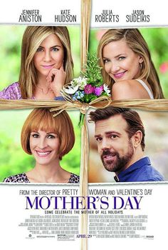 Mother's Day 2016 Comedy, Drama Jennifer Aniston, Kate Hudson, Julia Roberts Three generations come together in the week leading up to Mother's Day. Jack Whitehall, Britt Robertson, Timothy Olyphant, Julia Roberts, Kate Hudson, Sunburst Granny Square, Large Granny, Granny Squares, Mothers Day Poster