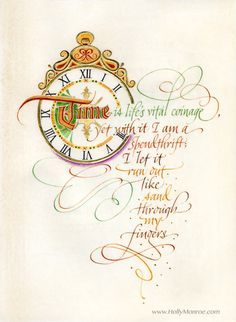 Time Is Lifes Vital Coinage Holly Monroe Calligraphy Print