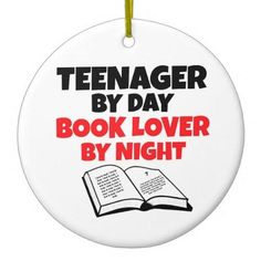 Teenager by Day Book Lover by Night Double-Sided Ceramic Round Christmas Ornament http://www.zazzle.com/teenager_by_day_book_lover_by_night_ornament-175503165552588307?rf=238756979555966366&tc=PtMPrssKRMloveBksOrnament       	  	  		  		 		 		  			 			  					   					  			 		   		  		 		  		 			 			  				 Teenager by Day Book Lover by Night Double-Sided Ceramic Round Christmas Ornament  			  		 			 $17.95  			 by  Graphix_Vixon
