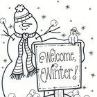 Another snowman to color to 'Welcome, Winter'. Good bulletin board idea or just a fun sheet to color to announce the winter season....