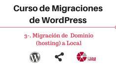 3-. Migración de Dominio (hosting) a Local