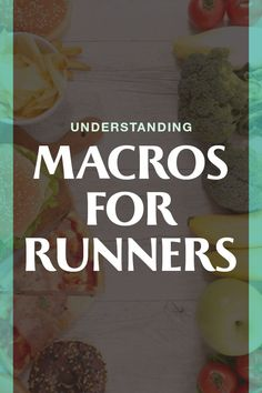 Understanding macros for runners and athletes and how to do it as a runner - it's more than for the average person. Eat to maintain muscle and improve performance #macro