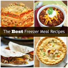 The Best Freezer Meal Recipes - Prepping for that winter weather... it's coming!