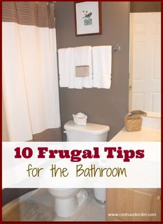 Frugal Living-10 Ways to Save Money in the Bathroom | Cents and Order