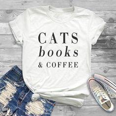 Cats books & coffee shirt funny cat tees women fashion design haha  sarcastic funny tshirt women shirt with saying graphic tee women girlfriend gift sacarsm t shirt with words #funnytshirtssayings #tshirtwithsayings #tshirtdesign