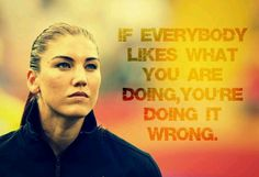 Meaningful words from the truly inspiring Hope Solo:)