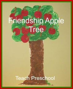 Friendship Apple Tree by Teach Preschol