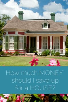 How much should I save up for a house? Deciding how much money to save up for a house is a big decision. Check out these considerations if you're planning to save up for a downpayment.